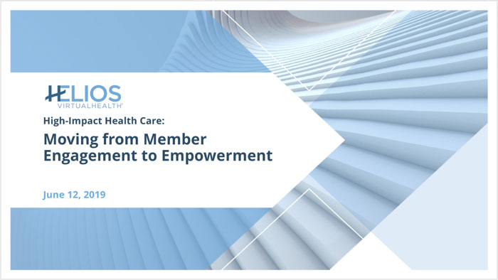 High-Impact Health Care: Moving from Member Engagement to Member Empowerment