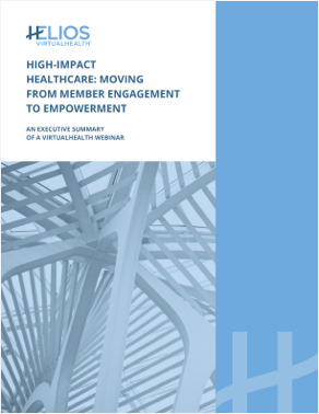 High-Impact Healthcare: Moving from Member Engagement to Member Empowerment